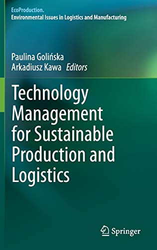9783642339349: Technology Management for Sustainable Production and Logistics (EcoProduction)