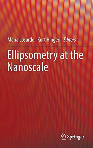9783642339554: Ellipsometry at the Nanoscale