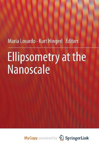 9783642339578: Ellipsometry at the Nanoscale