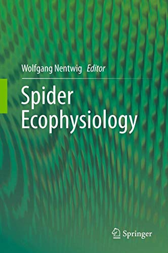 Spider Ecophysiology: Wolfgang Nentwig