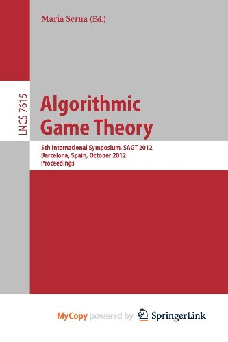 9783642339974: Algorithmic Game Theory: 5th International Symposium, SAGT 2012, Barcelona, Spain, October 22-23, 2012. Proceedings