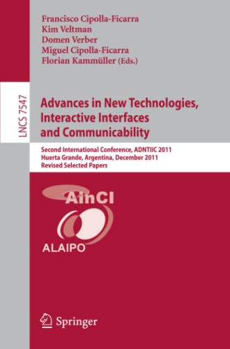 Advances in New Technologies, Interactive Interfaces and: Cipolla Ficarra, Francisco