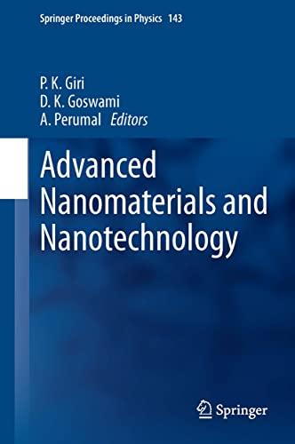 Advanced Nanomaterials and Nanotechnology: P. K. Giri