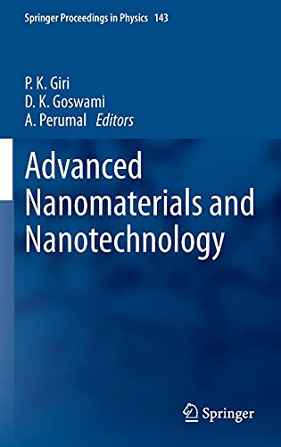 Advanced Nanomaterials and Nanotechnology.: Giri, P. K.;