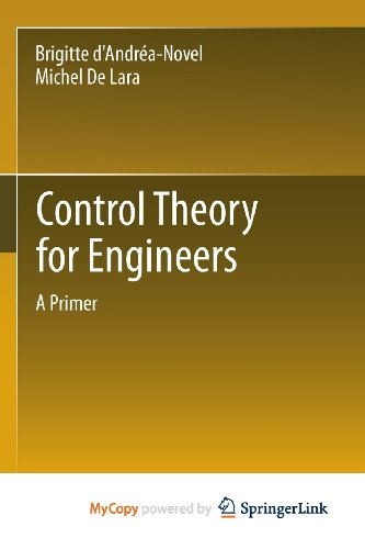 9783642343254: Control Theory for Engineers: A Primer