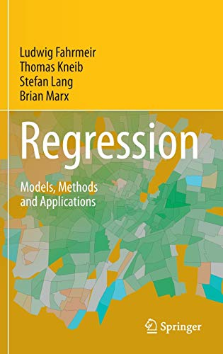 9783642343322: Regression: Models, Methods and Applications