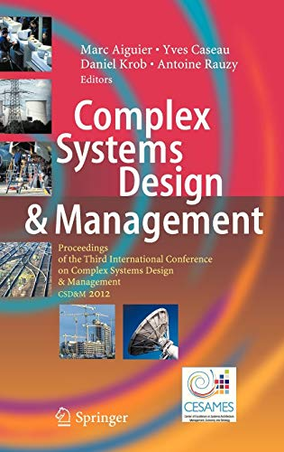 Complex Systems Design & Management: Proceedings of the Third International Conference on ...