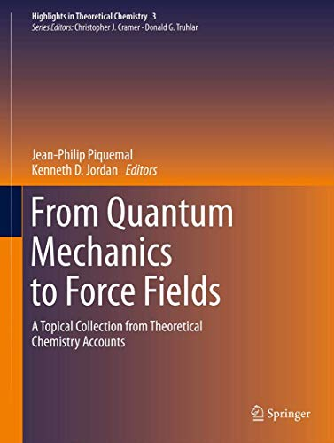 From Quantum Mechanics to Force Fields: A: Jean-Philip Piquemal, Kenneth