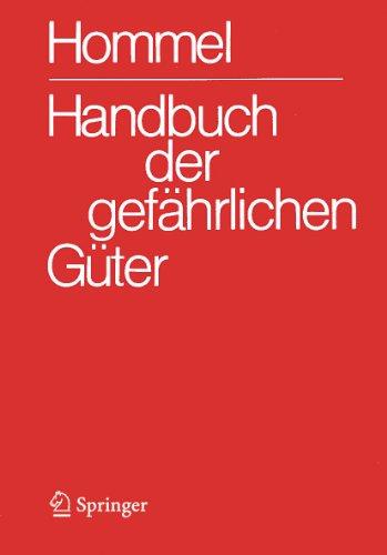 9783642345708: Handbuch der gefährlichen Güter. Gesamtwerk: Merkblätter 1-2900. Erläuterungen und Synonymliste. Transport- und Gefahrenklassen Neu. Hommel Interaktiv ... V 12.0 Einzelplatzversion (German Edition)