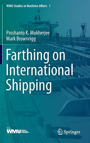 9783642345975: Farthing on International Shipping (WMU Studies in Maritime Affairs)