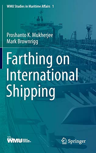 9783642345975: Farthing on International Shipping (WMU Studies in Maritime Affairs)