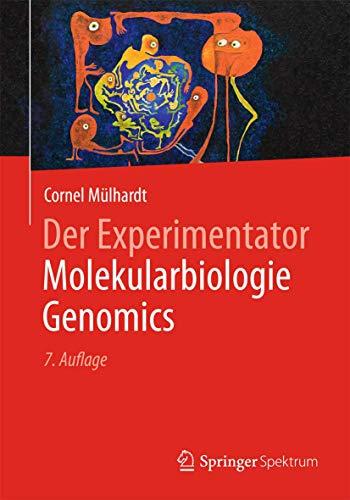 9783642346354: Der Experimentator Molekularbiologie / Genomics
