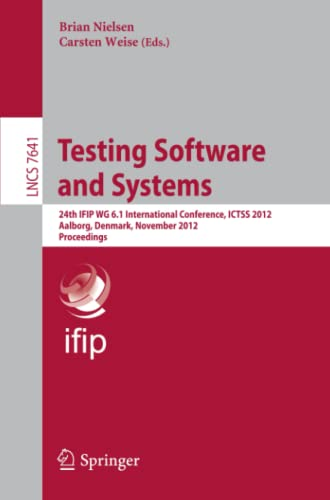Testing Software and Systems: 24th IFIP WG 6.1 International Conference, ICTSS 2012, Aalborg, ...