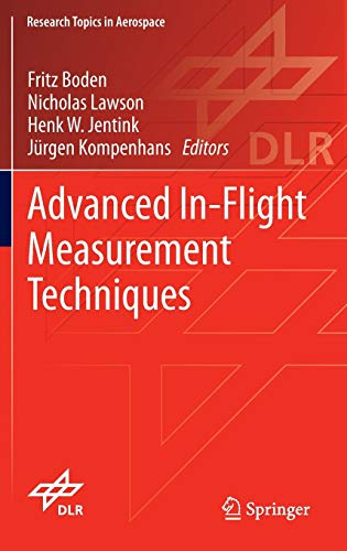 9783642347375: Advanced In-Flight Measurement Techniques (Research Topics in Aerospace)