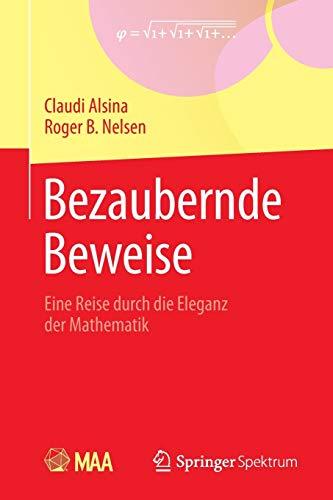 9783642347924: Bezaubernde Beweise: Eine Reise durch die Eleganz der Mathematik (German Edition)