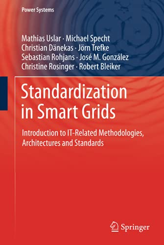 9783642349157: Standardization in Smart Grids: Introduction to IT-Related Methodologies, Architectures and Standards (Power Systems)