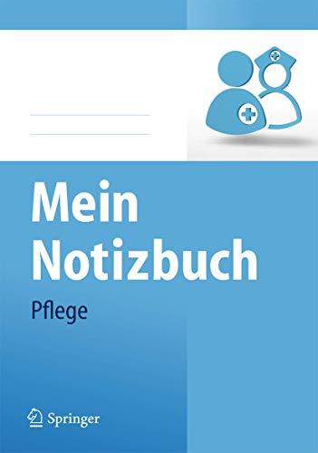 9783642350054: Mein Notizbuch Pflege (German Edition)
