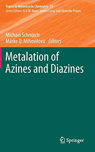 Metalation of Azines and Diazines: Michael Schnürch