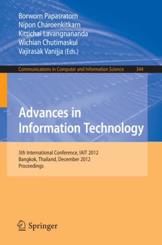 Advances in Information Technology: 5th International Conference, Iait 2012, Bangkok, Thailand, ...