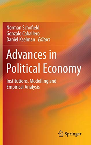 9783642352386: Advances in Political Economy: Institutions, Modelling and Empirical Analysis
