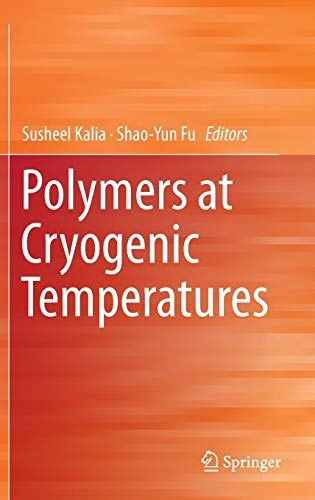 9783642353345: Polymers at Cryogenic Temperatures
