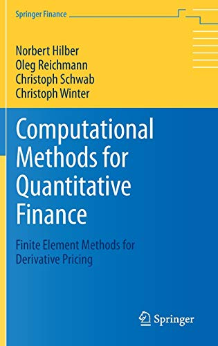 9783642354007: Computational Methods for Quantitative Finance: Finite Element Methods for Derivative Pricing (Springer Finance)