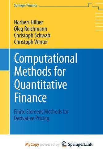 9783642354021: Computational Methods for Quantitative Finance: Finite Element Methods for Derivative Pricing