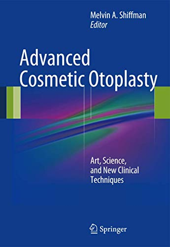 Advanced Cosmetic Otoplasty: Melvin A. Shiffman