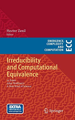 9783642354816: Irreducibility and Computational Equivalence: 10 Years After Wolfram's A New Kind of Science (Emergence, Complexity and Computation)