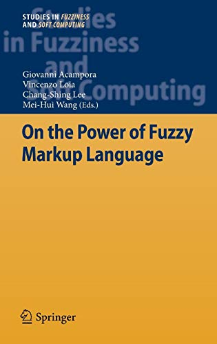 9783642354878: On the Power of Fuzzy Markup Language (Studies in Fuzziness and Soft Computing)