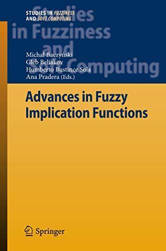 Advances in Fuzzy Implication Functions (Hardback)
