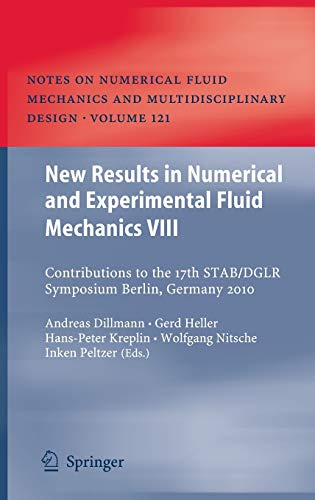 9783642356797: New Results in Numerical and Experimental Fluid Mechanics VIII: Contributions to the 17th STAB/DGLR Symposium Berlin, Germany 2010 (Notes on Numerical Fluid Mechanics and Multidisciplinary Design)