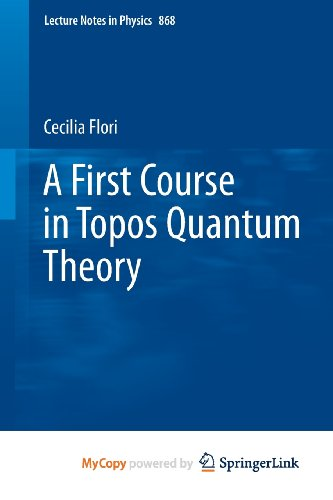 9783642357145: A First Course in Topos Quantum Theory