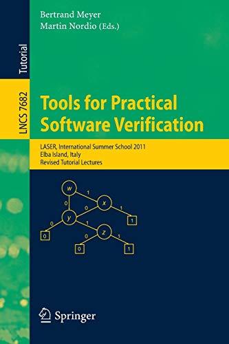 Tools for Practical Software Verification: International Summer School, Laser 2011, Elba Island, ...