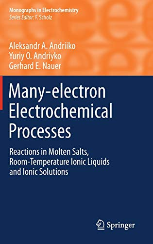 Many-electron Electrochemical Processes: Reactions in Molten Salts,: Aleksandr A. Andriiko,