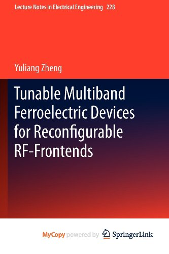 9783642357817: Tunable Multiband Ferroelectric Devices for Reconfigurable RF-Frontends