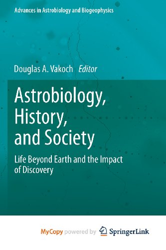 9783642359842: Astrobiology, History, and Society
