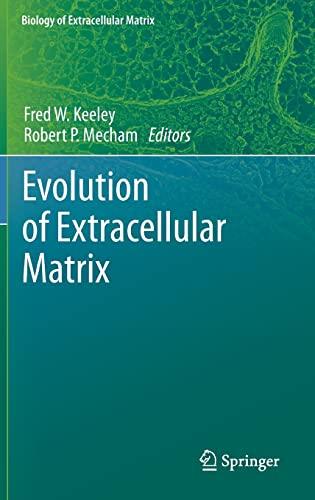 9783642360015: Evolution of Extracellular Matrix (Biology of Extracellular Matrix)