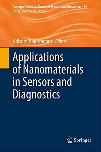 9783642360244: Applications of Nanomaterials in Sensors and Diagnostics (Springer Series on Chemical Sensors and Biosensors)