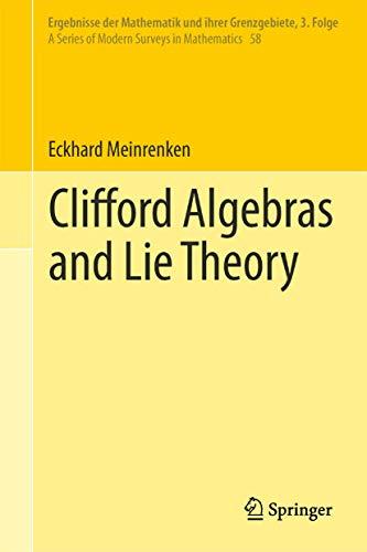 9783642362156: Clifford Algebras and Lie Theory (Ergebnisse der Mathematik und ihrer Grenzgebiete. 3. Folge / A Series of Modern Surveys in Mathematics)