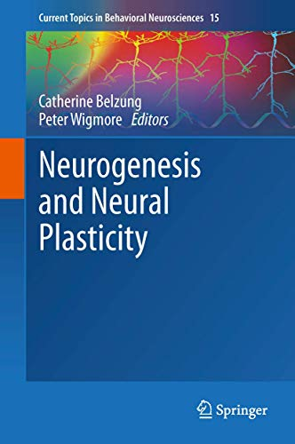 9783642362316: Neurogenesis and Neural Plasticity (Current Topics in Behavioral Neurosciences)