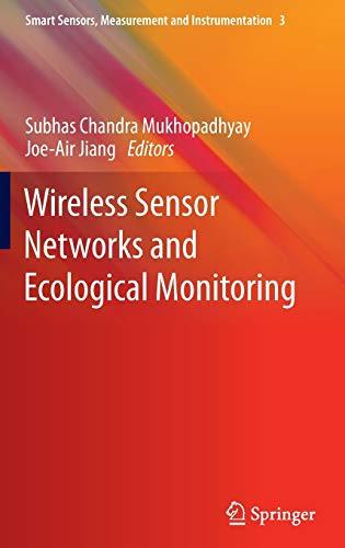 9783642363641: Wireless Sensor Networks and Ecological Monitoring (Smart Sensors, Measurement and Instrumentation)