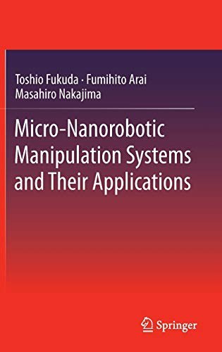 9783642363900: Micro-Nanorobotic Manipulation Systems and Their Applications