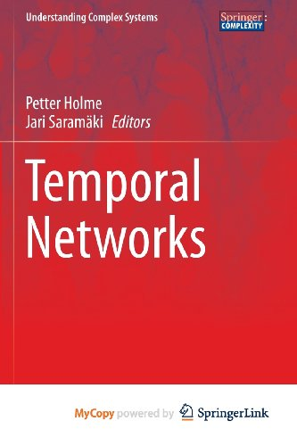 9783642364624: Temporal Networks