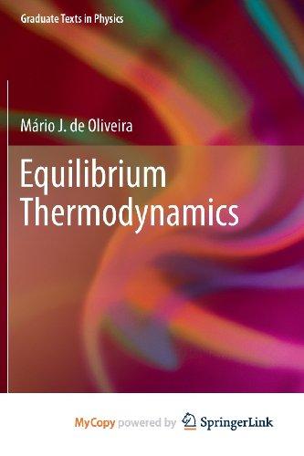 9783642365508: Equilibrium Thermodynamics