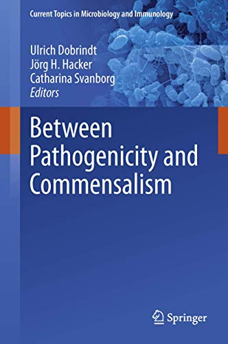 9783642365591: Between Pathogenicity and Commensalism (Current Topics in Microbiology and Immunology)