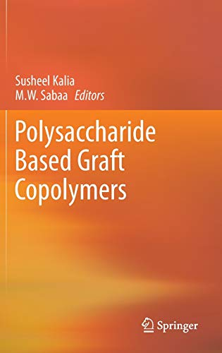 9783642365652: Polysaccharide Based Graft Copolymers