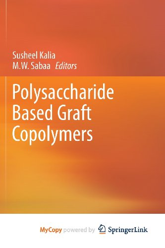 9783642365676: Polysaccharide Based Graft Copolymers