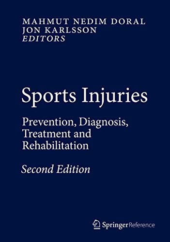 9783642365683: Sports Injuries: Prevention, Diagnosis, Treatment and Rehabilitation