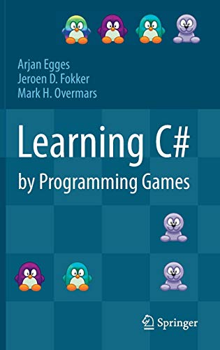 9783642365799: Learning C# by Programming Games